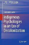 Cover-Bild zu eBook Indigenous Psychologies in an Era of Decolonization