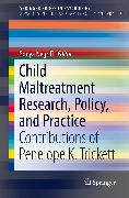 Cover-Bild zu eBook Child Maltreatment Research, Policy, and Practice