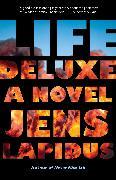 Cover-Bild zu Lapidus, Jens: Life Deluxe
