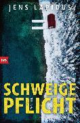 Cover-Bild zu Lapidus, Jens: Schweigepflicht (eBook)