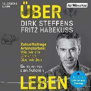 Cover-Bild zu Über Leben (Audio Download) von Steffens, Dirk