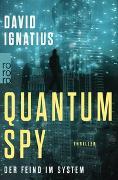 Cover-Bild zu Ignatius, David: Quantum Spy