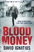 Cover-Bild zu Ignatius, David: Bloodmoney