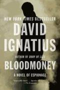 Cover-Bild zu Ignatius, David: Bloodmoney: A Novel of Espionage