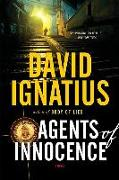Cover-Bild zu Ignatius, David: Agents of Innocence