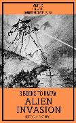 Cover-Bild zu Wells, H. G.: 3 books to know Alien Invasion (eBook)