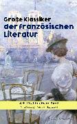 Cover-Bild zu Sand, George: Große Klassiker der französischen Literatur: 40+ Titel in einem Band (eBook)