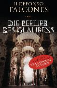 Cover-Bild zu Falcones, Ildefonso: Die Pfeiler des Glaubens (eBook)
