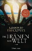 Cover-Bild zu Falcones, Ildefonso: Die Tränen der Welt (eBook)
