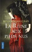 Cover-Bild zu Falcones, Ildefonso: La reine aux pieds nus