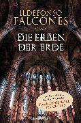 Cover-Bild zu Falcones, Ildefonso: Die Erben der Erde (eBook)