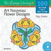 Cover-Bild zu Pinder, Polly: Art Nouveau Flower Designs [With CDROM]