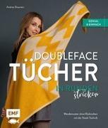 Cover-Bild zu Doubleface-Tücher in Runden stricken von Brauneis, Andrea