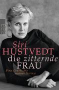 Cover-Bild zu Hustvedt, Siri: Die zitternde Frau