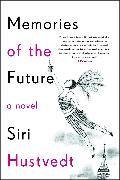 Cover-Bild zu Hustvedt, Siri: Memories of the Future