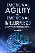 Cover-Bild zu Goleman, James Travis: EMOTIONAL AGILITY AND EMOTIONAL INTELLIGENCE 2.0