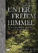 Cover-Bild zu Torgeby, Markus: Unter freiem Himmel
