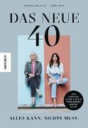 Cover-Bild zu Amstutz, Priska: Das neue 40 - Alles kann, nichts muss