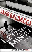 Cover-Bild zu Baldacci, David: In letzter Minute (eBook)