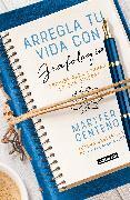 Cover-Bild zu Centeno, Maria Fernanda: Arregla tu vida con grafología / Get Your Life Back Together with Graphology