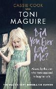 Cover-Bild zu Maguire, Toni: Did You Ever Love Me?