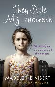 Cover-Bild zu Vibert, Madeleine: They Stole My Innocence