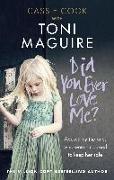 Cover-Bild zu Maguire, Toni: Did You Ever Love Me? (eBook)