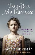 Cover-Bild zu Maguire, Toni: They Stole My Innocence (eBook)