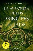 Cover-Bild zu La aventura de los príncipes de Jade / The Adventure of the Princes of Jade von Montero Manglano, Luis