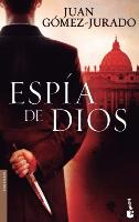Cover-Bild zu Espía de Dios von Gómez-Jurado, Juan