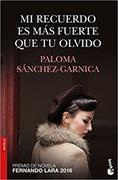 Cover-Bild zu Mi recuerdo es más fuerte que tu olvido von Sánchez-Garnica, Paloma