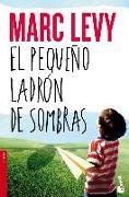Cover-Bild zu El pequeño ladrón de sombras von Levy, Marc