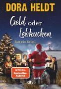 Cover-Bild zu Heldt, Dora: Geld oder Lebkuchen (eBook)