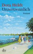 Cover-Bild zu Heldt, Dora: Unzertrennlich