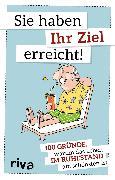 Cover-Bild zu Verlag, Riva: Sie haben Ihr Ziel erreicht (eBook)