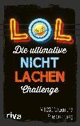 Cover-Bild zu Verlag, Riva: LOL - Die ultimative Nicht-lachen-Challenge (eBook)