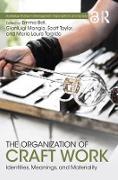 Cover-Bild zu Bell, Emma (Hrsg.): The Organization of Craft Work (eBook)