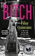 Cover-Bild zu Quintana, Pilar: The Bitch