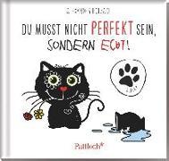 Cover-Bild zu Holzach, Alexander (Illustr.): Blacky: Du musst nicht perfekt sein, sondern echt!