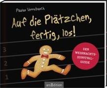 Cover-Bild zu Vennebusch, Paulus: Auf die Plätzchen, fertig, los!