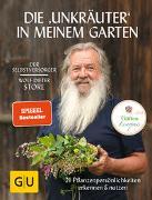 """Cover-Bild zu Storl, Wolf-Dieter: Die """"Unkräuter"""" in meinem Garten"""