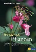 Cover-Bild zu Storl, Wolf-Dieter: Wandernde Pflanzen