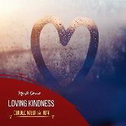 Cover-Bild zu Loving Kindness - Guided Meditation (Audio Download) von Cosmo, Mark
