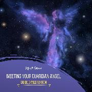 Cover-Bild zu Meeting Your Guardian Angel - Guided Meditation (Audio Download) von Cosmo, Mark