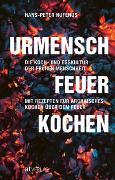 Cover-Bild zu Hufenus, Hans-Peter: Urmensch, Feuer, Kochen