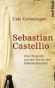 Cover-Bild zu Greminger, Ueli: Sebastian Castellio
