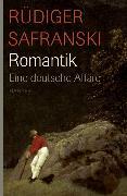 Cover-Bild zu Safranski, Rüdiger: Romantik (eBook)