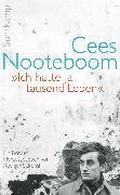 Cover-Bild zu Nooteboom, Cees: »Ich hatte ja tausend Leben« (eBook)