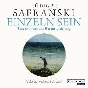 Cover-Bild zu Safranski, Rüdiger: Einzeln sein (Audio Download)