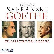 Cover-Bild zu Safranski, Rüdiger: Goethe (Audio Download)